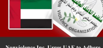Nonviolence Inc. Urges UAE to Adhere to Humane and Islamic Principles