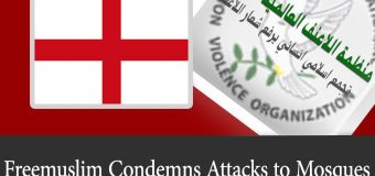 Freemuslim Condemns Attacks to Mosques in Birmingham